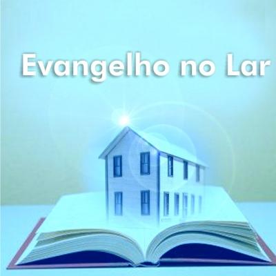 Como Realizar o Evangelho no Lar